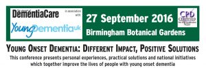 Young Onset Dementia: Different Impact, Positive Solutions